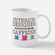 Interior Designer Powered by Caffeine Mug