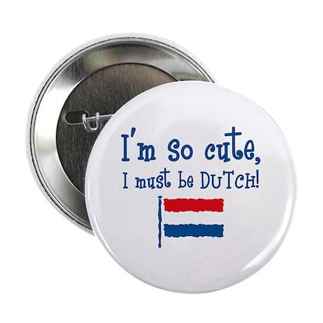 So Cute Dutch Button