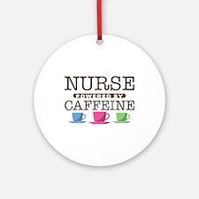 Nurse Powered by Caffeine Round Ornament