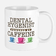 Dental Hygenist Powered by Caffeine Mug