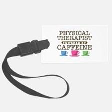 Physical Therapist Powered by Caffeine Luggage Tag