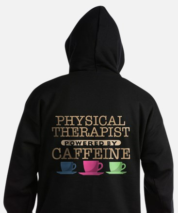Physical Therapist Powered by Caffeine Dark Hoodie
