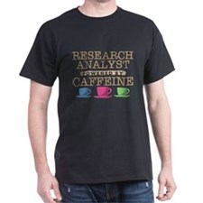 Research Analyst Powered by Caffeine T-Shirt