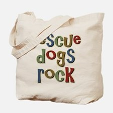 Rescue Dogs Rock Pet Dog Lover Tote Bag
