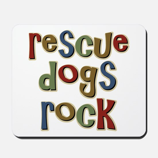 Rescue Dogs Rock Pet Dog Lover Mousepad