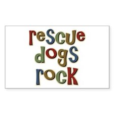 Rescue Dogs Rock Pet Dog Lover Sticker (Rectangula