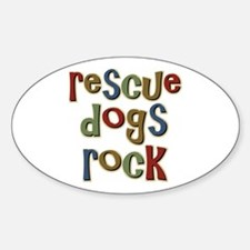 Rescue Dogs Rock Pet Dog Lover Oval Decal