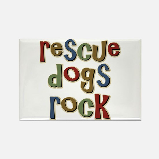 Rescue Dogs Rock Pet Dog Lover Rectangle Magnet (1