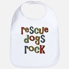 Rescue Dogs Rock Pet Dog Lover Bib
