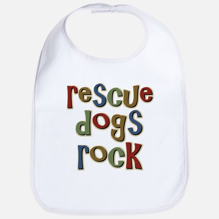Rescue Dogs Rock Pet Dog Lover Bib