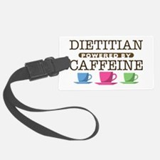 Dietitian Powered by Caffeine Luggage Tag