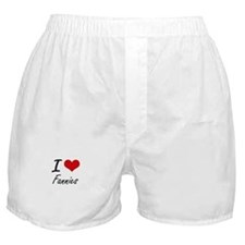 I love Fannies Boxer Shorts