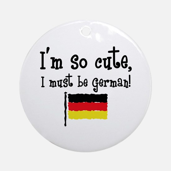 So Cute German Ornament (Round)