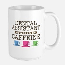 Dental Assistant Powered by Caffeine Large Mug