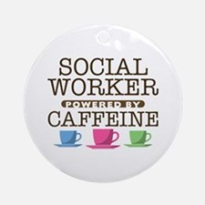 Social Worker Powered by Caffeine Round Ornament