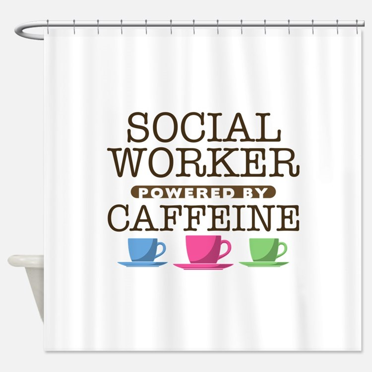 Social Worker Powered by Caffeine Shower Curtain