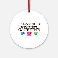 Paramedic Powered by Caffeine Round Ornament