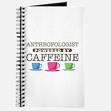 Anthropologist Powered by Caffeine Journal