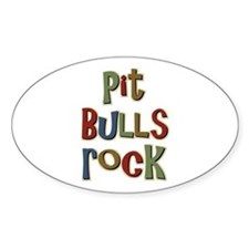 Pit Bulls Rock Dog Lover Oval Decal