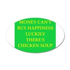 chicken soup 20x12 Oval Wall Decal