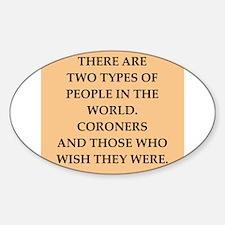 coroner Sticker (Oval)
