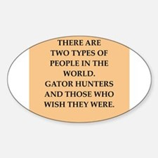 gator hunter Sticker (Oval)