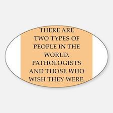 pathology Sticker (Oval)