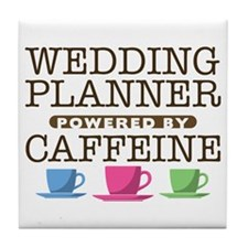 Wedding Planner Powered by Caffeine Tile Coaster