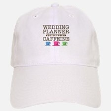 Wedding Planner Powered by Caffeine Baseball Baseball Cap