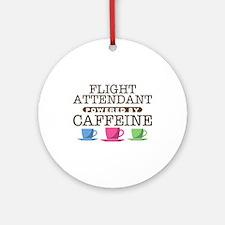Flight Attendant Powered by Caffeine Round Ornamen