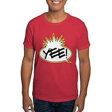 Yee! T-Shirt