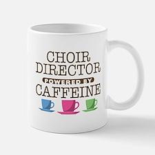 Choir Director Powered by Caffeine Small Small Mug