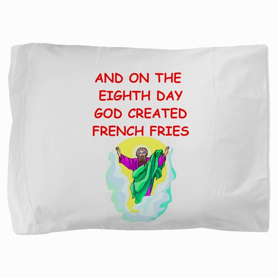 FRENCHFRIES.png Pillow Sham