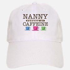 Nanny Powered by Caffeine Baseball Baseball Cap