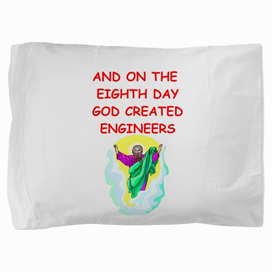 ENGINEERS.png Pillow Sham