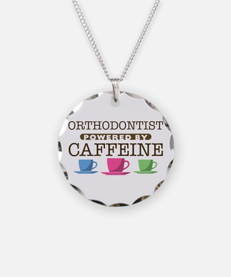 Orthodontist Powered by Caffeine Necklace Circle C