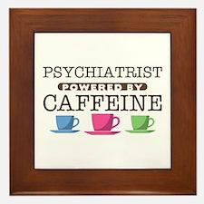 Psychiatrist Powered by Caffeine Framed Tile