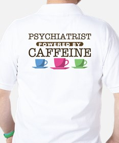 Psychiatrist Powered by Caffeine Golf Shirt