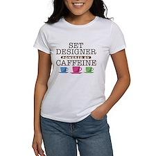 Set Designer Powered by Caffeine Tee