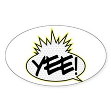 Yee! Oval Decal