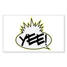 Yee! Rectangle Decal