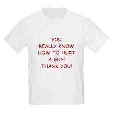 hurt me T-Shirt