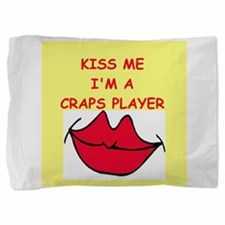 CRAPS.png Pillow Sham