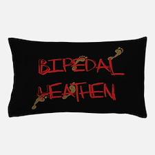 Bipedal Heathen Pillow Case