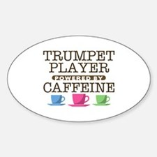 Trumpet Player Powered by Caffeine Oval Decal
