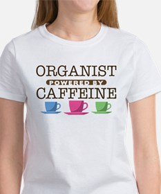 Organist Powered by Caffeine Women's T-Shirt