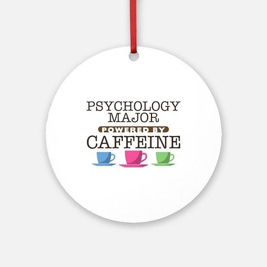 Psychology Major Powered by Caffeine Round Ornamen