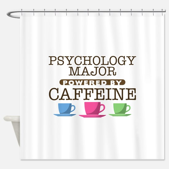 Psychology Major Powered by Caffeine Shower Curtai