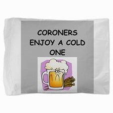 CORONERS.png Pillow Sham