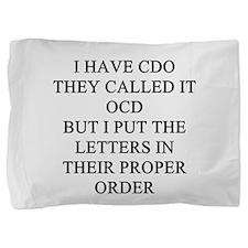 psycho joke gifts t-shirts Pillow Sham